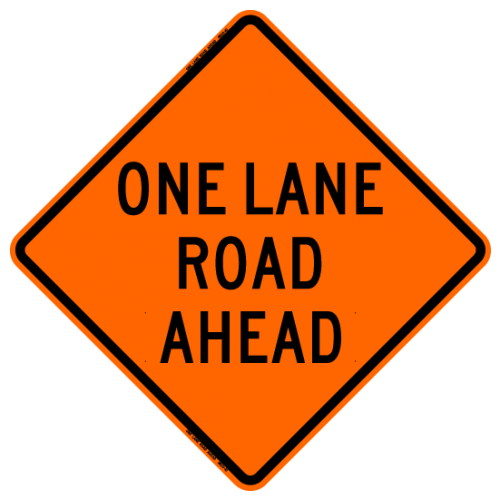 MTS SAFETY 36 ONE LANE ROAD AHEAD    W/RIBS VINYL